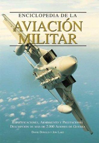 9788497640930: Enciclopedia de la aviacion militar (Grandes obras series)