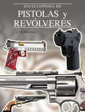 9788497641005: Enciclopedia de pistolas y revólveres (Grandes obras series)