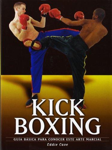 Imagen de archivo de Kick boxing (artes marciales) (Artes Marciales Series / Martial Arts Series) a la venta por Comprococo