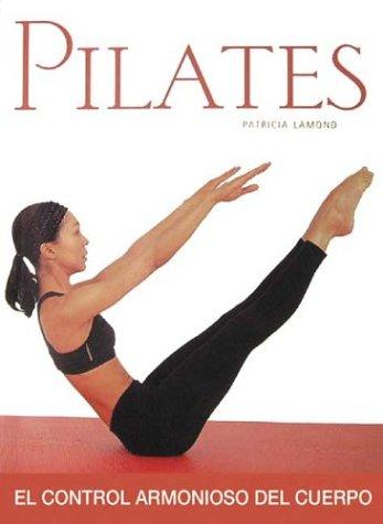 9788497642804: Pilates (salud y binestar) (Salud Y Bienestar)