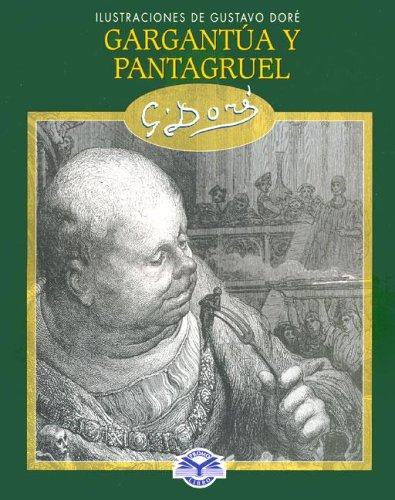 9788497642835: Gargantua y pantagruelilustraciones de Gustavo gore