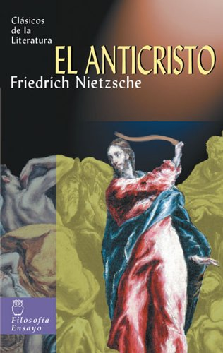 9788497643498: El anticristo (Clásicos de la literatura series)