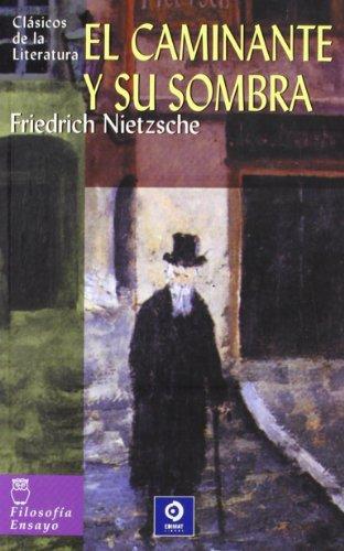 9788497643535: El caminante y su sombra (Clásicos de la literatura universal)