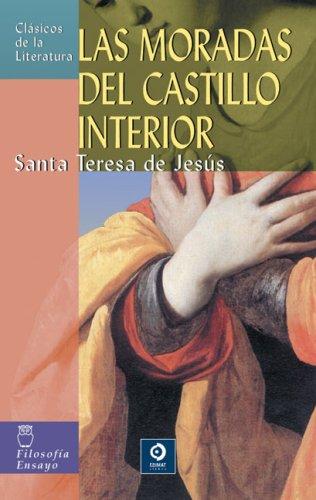 9788497643542: Las moradas del castillo interior (Clásicos de la literatura series) (Spanish Edition)