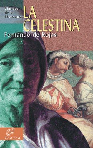 9788497643566: La celestina (Clásicos de la literatura series) (Spanish Edition)