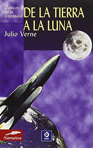 9788497643665: De la luna a la tierra (Clásicos de la literatura universal)