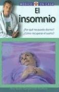 9788497643771: El insomnio: Por que no puedo dormir? Como recuperar el sueno? (Medico en casa series)