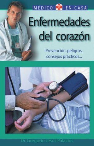 9788497643832: Enfermedades del corazon (Medico En Casa/Doctor in the House (Spanish))