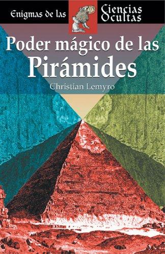9788497644082: Poder mágico de las pirámides (Enigmas de las ciencias ocultas series / Enigmas of the Occult Sciences Series)