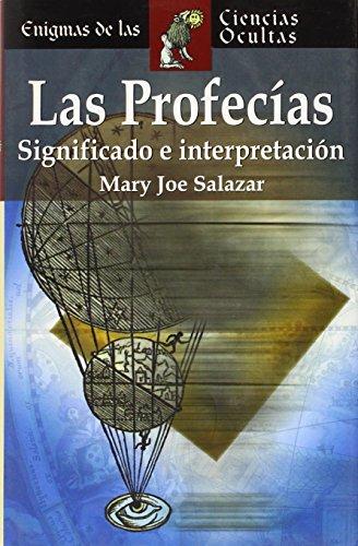 9788497644150: Las profecías. Cómo interpretarlas (Enigmas De Las Ciencias Ocultas/Enigmas of the Occult World (Spanish))