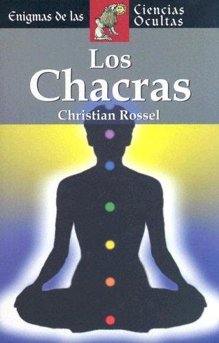 9788497644327: Los chacras (Enigmas De Las Ciencias Ocultas Series / Enigmas of the Occult World Series)