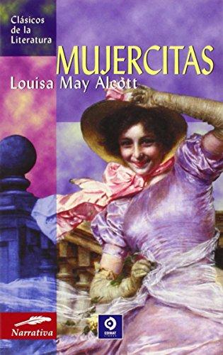 9788497644525: Mujercitas (Clásicos de la literatura universal)