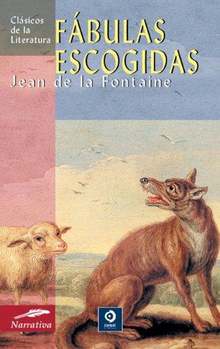 Fábulas escogidas (Clásicos de la literatura series): de la Fontaine,