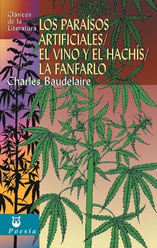 Los Paraisos Artificiales, el Vino y el: Charles Baudelaire