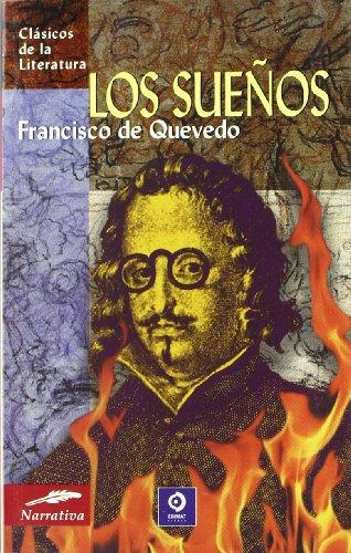 Los sueños (Clásicos de la literatura series): Francisco de Quevedo