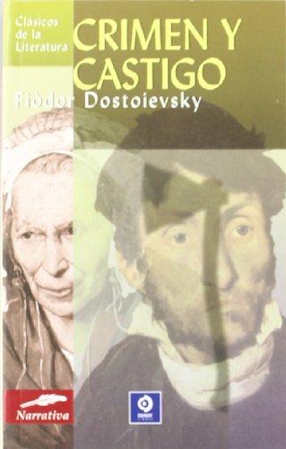 Crimen y castigo (Clásicos de la literatura series): Dostoievski, Fiòdor