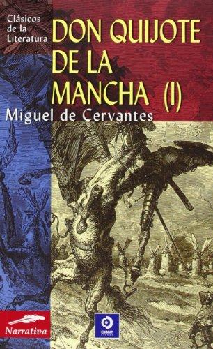 Don Quijote de la Mancha (vol. 1): De Cervantes Saavedra,