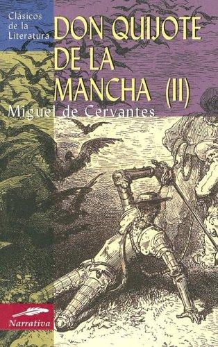 9788497644778: Don Quijote De La Mancha 2/Don Quixote of La Mancha 2 (Clasicos de la literatura series/Classics in Literature series)