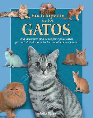 9788497644815: Enciclopedia De Los Gatos (Naturaleza y ocio)