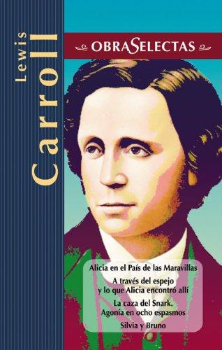 9788497644877: Lewis Carroll (Obras Selectas)