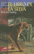 9788497644921: El libro de la selva (Clásicos de la literatura series) (Spanish Edition)