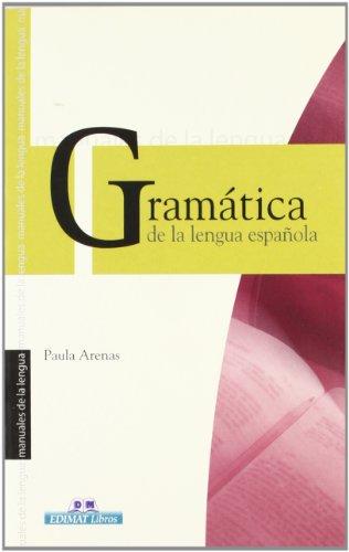 Gramática de la Lengua española (Manuales De: Arenas Martín-Abril, Paula