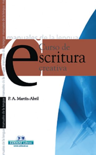 9788497645102: Curso de escritura creativa (Manuales De La Lengua/Writing Manual (Spanish))