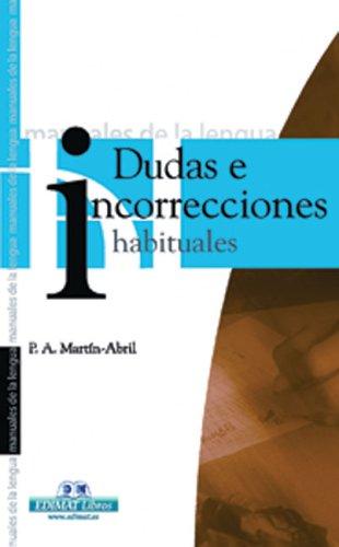 Dudas E Incorrecciones Habituales / Bad Habits: Martin-Abril, Paula Arenas