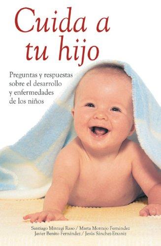 Cuida a tu hijo: Preguntas y respuestas: Mintegui Raso, Santiago,