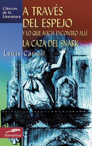 A TRAVES DEL ESPEJO Y LO QUE: CARROLL, LEWIS OLMOS