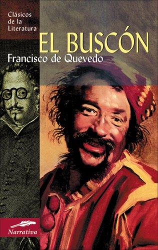 El buscón: Quevedo, Francisco de