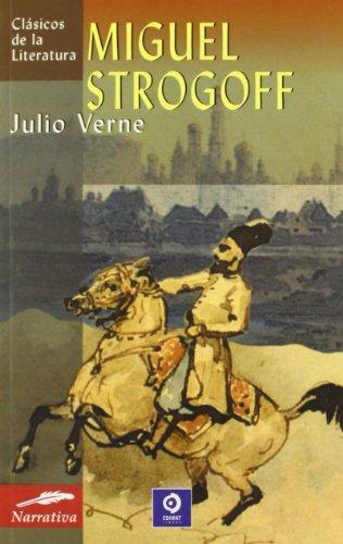 9788497645508: Miguel Strogoff (Clásicos de la literatura series)