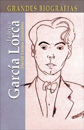 9788497645591: Federico García Lorca (Grandes Biografias/Great Biographies (Spanish))