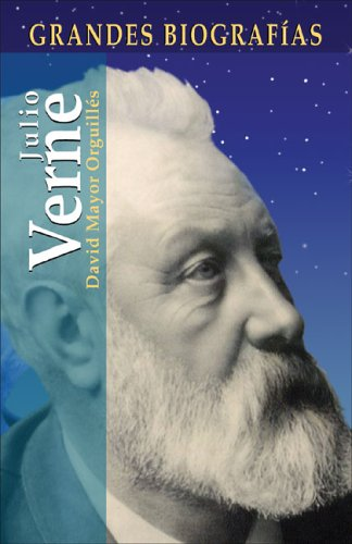9788497645607: Julio Verne (Grandes Biografias/Great Biographies (Spanish))