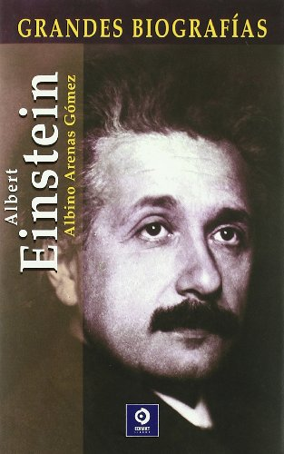 9788497645836: Albert Einstein (Grandes Biografias/Great Biographies (Spanish))
