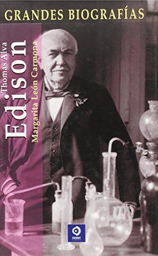 9788497645843: Thomas Alva Edison (Grandes biografías series)