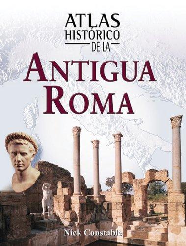 Atlas histà rico de la antigua Roma: Nick Constable
