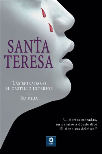 9788497646604: Santa Teresa: Las moradas o el castillo interior/Su vida