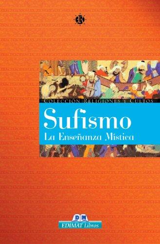 9788497646840: Sufismo. La enseñanza mística (Religiones Y Cultos)