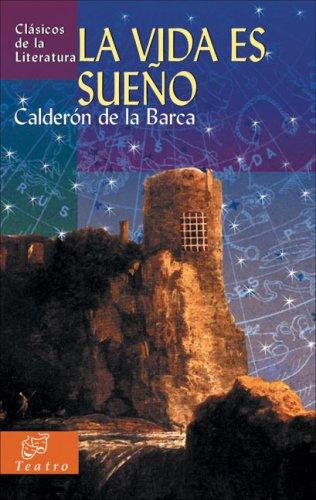 9788497646871: La Vida Es Sueno / The Life Is a Dream