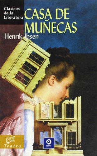 Casa de munecas (Clasicos de la literatura series): Henrik Ibsen