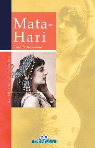 Mata-Hari (Mujeres en la historia series): Buraya, Luis Carlos