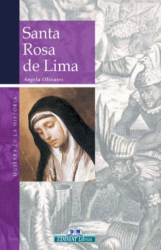 Santa Rosa de Lima: Ángela Olivares