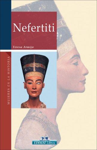 Nefertiti (Mujeres en la historia series): Teresa Armijo