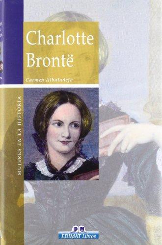 Charlotte Bronte (Mujeres en la historia series): Albaladejo, Carmen