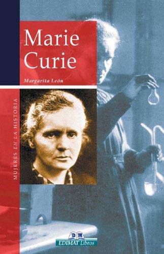 Marie Curie (Mujeres en la historia series): Leon, Margarita