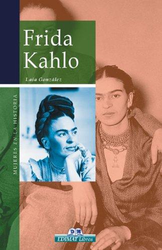 9788497647519: Frida Kahlo (Mujeres en la historia series)