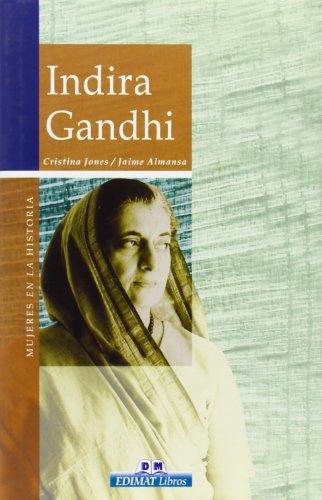 Indira Gandhi (Mujeres en la historia series): Jones, Cristina, Almansa,