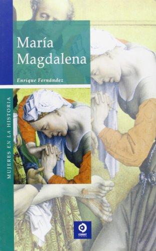MarÃa Magdalena (Mujeres en la historia series): Enrique Fernández