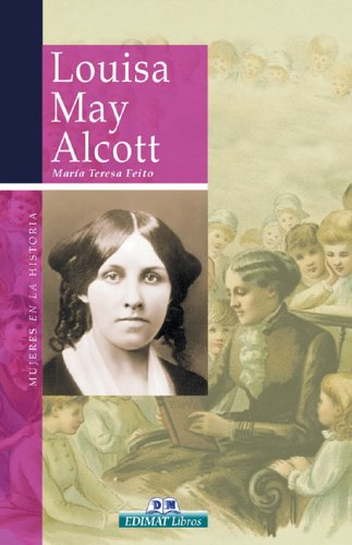 9788497647656: Louisa May Alcott (Mujeres en la historia series)